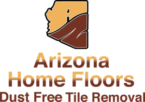 Arizona Home Floors Dust Free Tile Removal