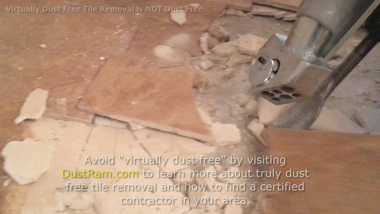 Warning Virtually Dust Free Tile Removal Is Not What You Think