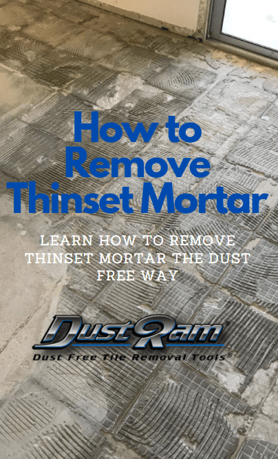 how to remove thinset mortar