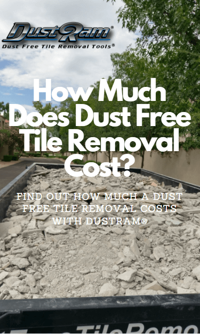 cost of dustless tile removal